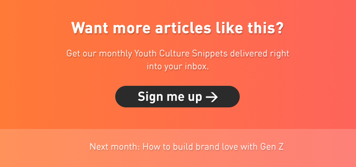 Want more articles like this? Get our monthly Youth Culture Snippets delivered right into your inbox. Sign up